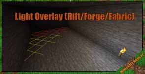 Light Overlay (Rift/Forge/Fabric) Mod 1.16.5/1.15.2/1.14.4