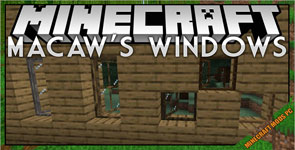 Macaw's Windows Mod 1.16.5/1.15.2/1.12.2