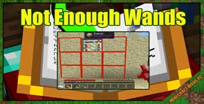 Not Enough Wands Mod 1.16.4/1.12.2/1.11.2
