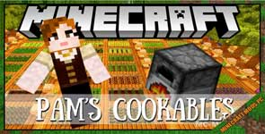Pam's Cookables – Pam's Harvestcraft Addon Mod 1.12.2/1.11.2/1.10.2