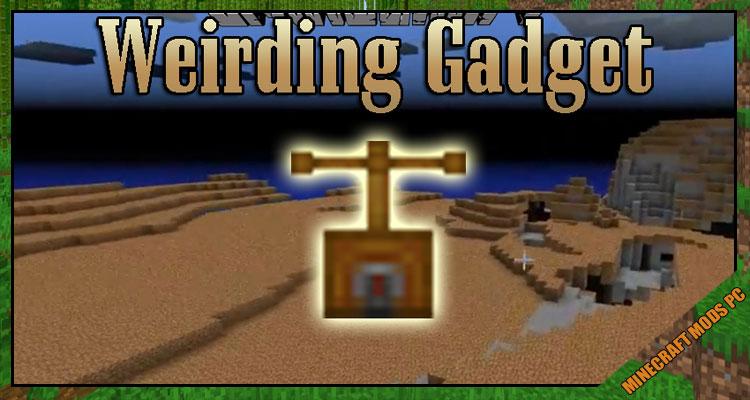 The Weirding Gadget