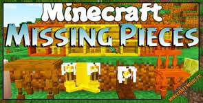 Missing Pieces Mod 1.12.2/1.11.2/1.10.2