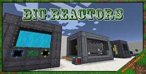 Big Reactors Mod 1.7.10/1.6.4