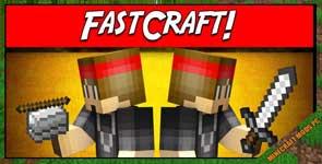 FastCraft Mod 1.7.10