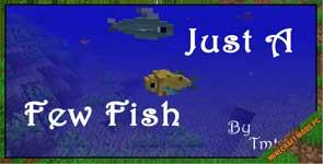 Just a Few Fish Mod 1.12.2/1.10.2/1.7.10