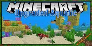 Upgrade Aquatic Mod 1.16.5/1.15.2/1.14.4