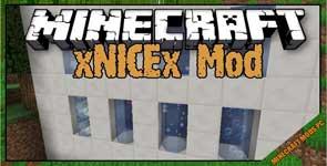 xNICEx Mod 1.12.2/1.11.2/1.10.2