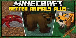 Better Animals Plus Mod 1.16.5/1.152/1.12.2