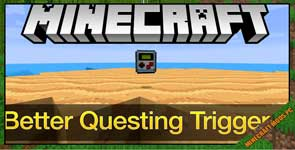 Better Questing Triggerer Mod 1.12.2/1.11.2/1.10.2