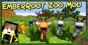 EmberRoot Zoo Mod 1.12.2
