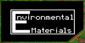 Environmental Materials Mod 1.16.5/1.15.2/1.12.2