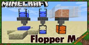 Flopper Mod 1.16.5/1.15.2/1.12.2