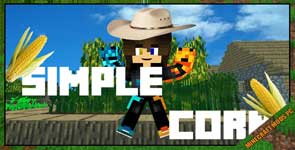 Simple Corn Mod 1.12.2/1.11.2/1.10.2