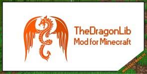 TheDragonLib Mod 1.16.4/1.12.2/1.10.2
