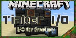 Tinker I/O Mod 1.12.2/1.10.2/1.7.10