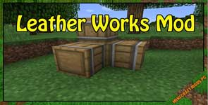 Leather Works Mod 1.12.2
