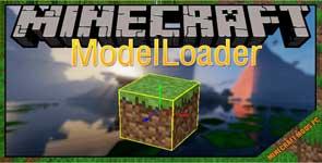 ModelLoader Mod 1.14.4/1.12.2