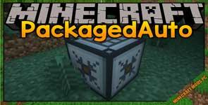PackagedAuto Mod 1.16.5/1.12.2