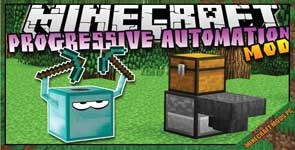 Progressive Automation Mod 1.12.2/1.11.2/1.10.2