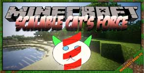 Scalable Cat's Force Mod 1.16.5/1.15.2/1.14.4