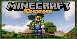 Skewers Mod 1.12.2