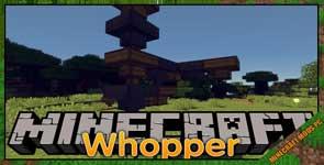 Wopper Mod 1.12.2/1.11.2/1.10.2