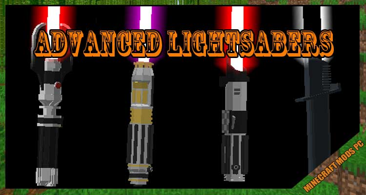 Advanced Lightsabers