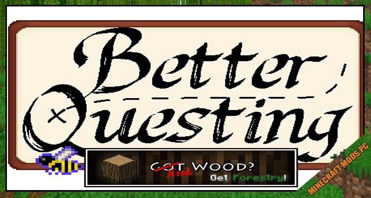 Better Questing - Forestry Expansion