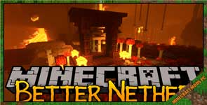 BetterNether Mod 1.17.1/1.16.5/1.12.2