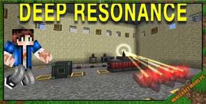 Deep Resonance Mod 1.12.2/1.11.2/1.10.2