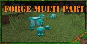 Forge Multi Part Mod 1.7.10/1.6.4/1.5.2