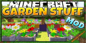 Garden Stuff Mod 1.12.2/1.7.10