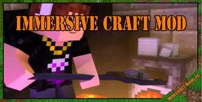 Immersive Craft Mod 1.12.2/1.11.2/1.10.2