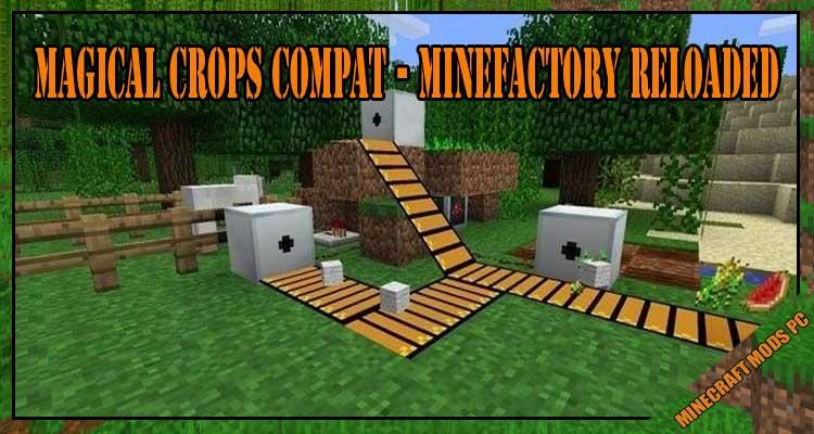 Magical Crops Compat - Minefactory Reloaded