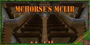 McHorse's McLib Mod 1.12.2/1.11.2/1.10.2