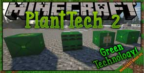 PlantTech 2 Mod 1.16.5/1.15.2/1.12.2