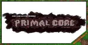 PrimalCore Mod 1.12.2/1.11.2/1.10.2