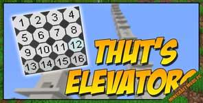 Thut's Elevators Mod 1.16.5/1.15.2/1.12.2