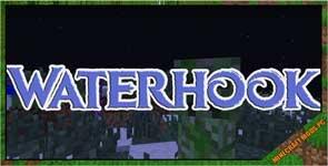 Waterhook Mod 1.9.4/1.8.9/1.7.10