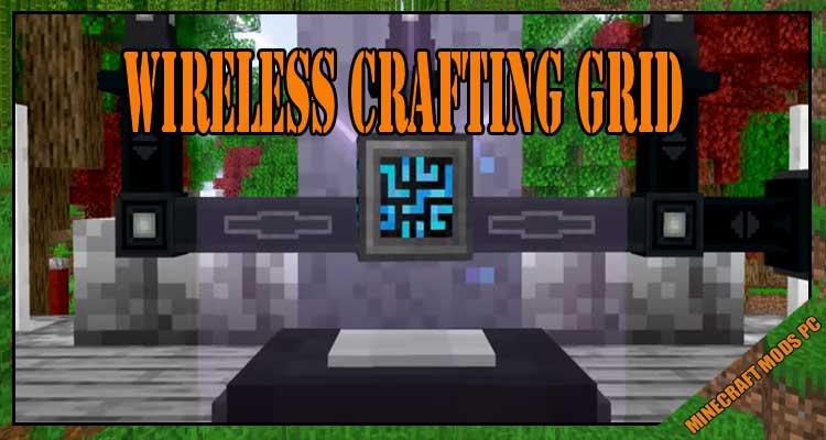 Wireless Crafting Grid