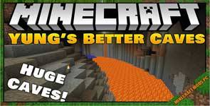 YUNG's Better Caves Mod 1.16.5/1.15.2/1.12.2