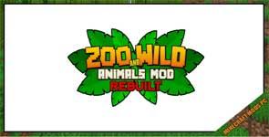 Zoo & Wild Animals Rebuilt : ZAWA Mod 1.12.2/1.8.9