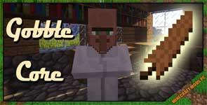Gobble Core Mod 1.12.2/1.11.2/1.10.2