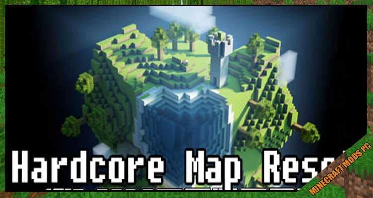 Hardcore Map Reset