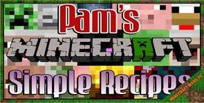 Pam's Simple Recipes Mod 1.12.2/1.11.2/1.10.2