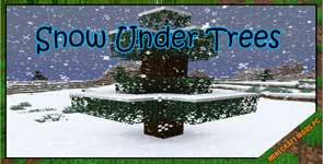 Snow Under Trees Mod 1.17.1/1.16.5/1.15.2