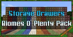 Storage Drawers: Biomes O' Plenty Pack Mod 1.7.10