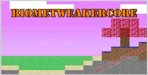 BiomeTweakerCore Mod 1.12.2/1.11.2