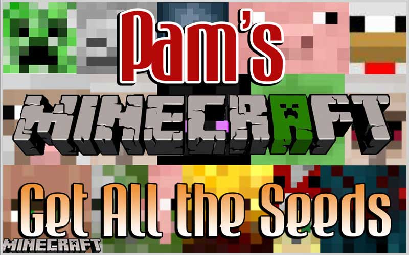Pam's Get All the Seeds