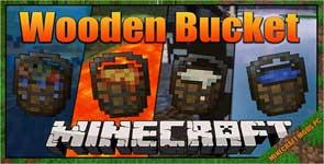 [SBM] Wooden Buckets Mod 1.12.2/1.11.2/1.10.2